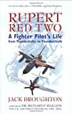 Rupert Red Two: A Fighter Pilot's Life From