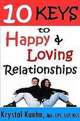 10 Keys to Happy & Loving Relationships (English Edition)