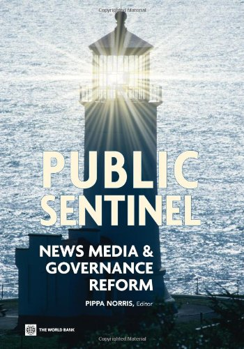 Public Sentinel: News Media and Governance Reform (World Bank Publications)