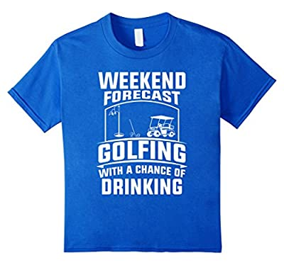 Funny Love Golf Quote Gift Drinking Weekend Forecast T-Shirt
