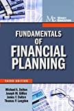 Fundamentals of Financial Planning, Michael A. Dalton and Joseph Gillice, 1936602091