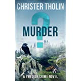 MURDER?: A Swedish Crime Novel (Stockholm Sleuth Series Book 3)