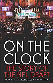 Book Cover: On the Clock: The Story of the NFL Draft