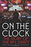 On the Clock: The Story of the Nfl Draft