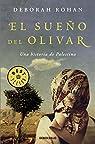 El sueño del olivar par Deborah Rohan
