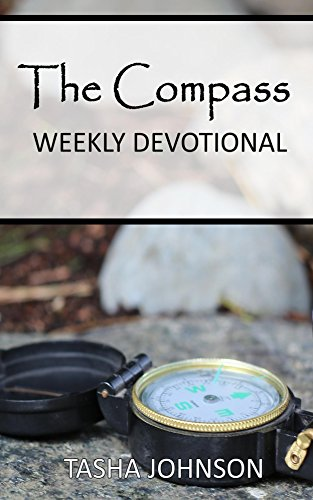 The Compass: Weekly Devotional (Path of the Blessing Book 3)