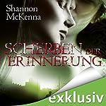 Scherben der Erinnerung (McCloud Brothers 10) | Shannon McKenna