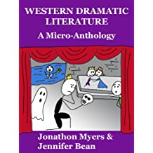 Western Dramatic Literature: A Micro-Anthology