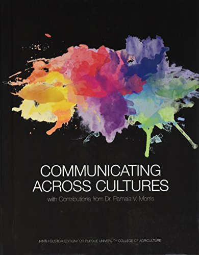 Communicating Across Cultures, Ninth Custom Edition for Purdue University College of Agriculture (9th Edition)