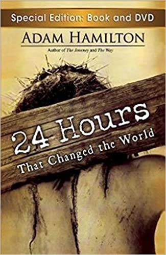 24 Hours That Changed the World with DVD by Adam Hamilton (2012-12-01)
