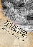 The History of Tom Jones, Henry Fielding, 1493673521
