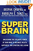 #2: Super Brain: Unleashing the Explosive Power of Your Mind to Maximize Health, Happiness, andSpiritual Well-Being
