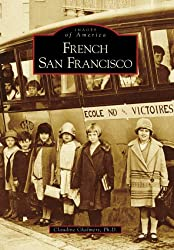 French San Francisco (CA) (Images of America)