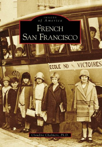 Download French San Francisco (CA) (Images of America) PDF