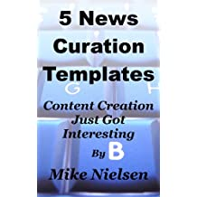 5 News Curation Templates - Content Creation Just Got Interesting