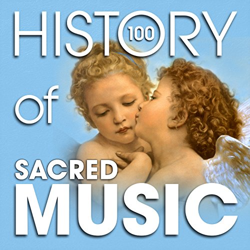 The History of Sacred Music (1...