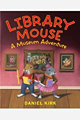 Library Mouse: A Museum Adventure Kindle Edition
