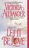 Let It Be Love (Effington Family Book 11)
