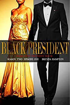 Black President: Shake Up in the White House by [Hampton, Brenda]