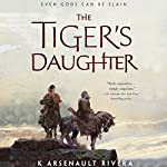 The Tiger's Daughter | K Arsenault Rivera