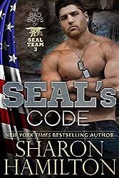 SEAL's Code (Bad Boys of SEAL Team 3)