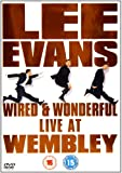 Lee Evans: Wired and Wonderful - Live at Wembley [Region 2]