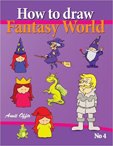 How To Draw Fantasy World Drawing Book For Kids And Adults That