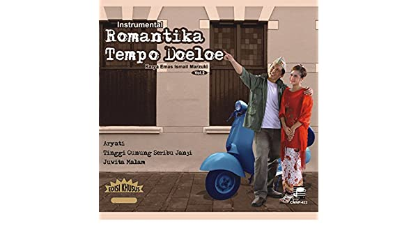 Instrumental Romantika Tempo Doeloe, Vol. 2 (Karya Emas Ismail Marzuki) by Steve Handoyo on Amazon Music - Amazon.com