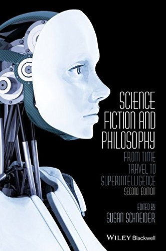 Science Fiction and Philosophy: From Time Travel to Superintelligence PDF