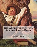 Adventures of Tom Sawyer (Boys' & Girls' Library)