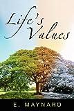 Life's Values, E. Maynard, 1600471315