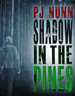 Shadow in the Pines by [Nunn, PJ]