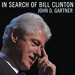 In Search of Bill Clinton Audiobook