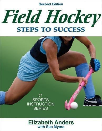 Field Hockey: Steps to Success - 2nd Edition (Steps to Success Sports Series)