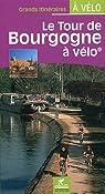 Bourgogne Tour De Vlo par Chamina