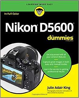Nikon D5600 For Dummies (For Dummies (Lifestyle)): Amazon co