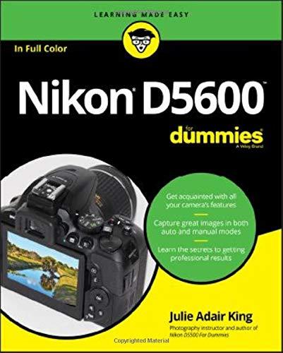 Nikon D5600 For Dummies (For Dummies (Computer/Tech)) (Wireless Hot Shoe Flash)