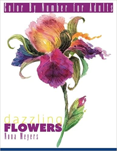 Color By Number For Adults: Dazzling Flowers