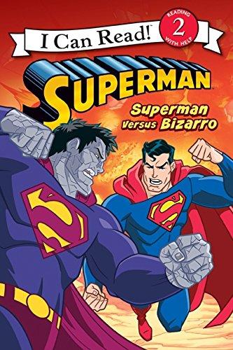 Superman Classic: Superman versus Bizarro (I Can Read Level 2)
