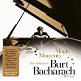 Magic Moments - The Definitive Burt Bacharach Collection