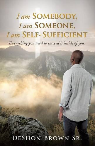 I am Somebody, I am Someone, I am Self-Sufficient pdf epub