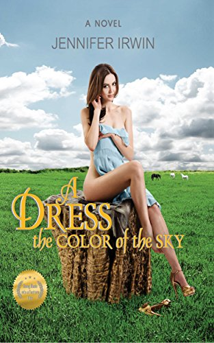 A Dress The Color Of The Sky by Jennifer Irwin ebook deal