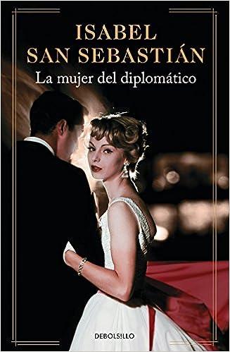 La Mujer Del Diplomatico (Spanish Edition)