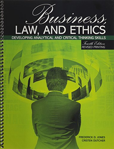Business, Law, and Ethics: Developing Analytical and Critical Thinking Skills