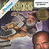 Motherfuckers Be Trippin' [Explicit]