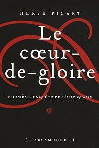 L'Arcamonde, tome 3 : Le coeur-de-gloire par Hervé Picart