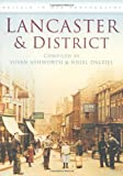 Lancaster and District, S. Ashworth and N. Dalziel, 0752449648