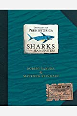 Encyclopedia Prehistorica Sharks and Other Sea Monsters: The Definitive Pop-Up Hardcover
