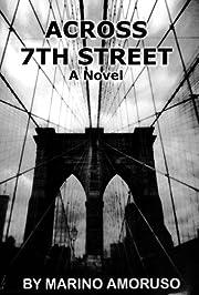 ACROSS 7th STREET