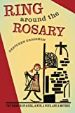 Best Rings For Wife Girls - Ring Around the Rosary: The Memoir Of A Review